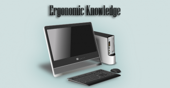 ergonomic knowledge