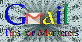 Gmail Tips For Marketers