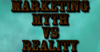 The Biggest Marketing Myth I Ever Fell For