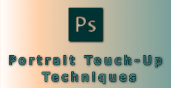 Photoshop Portrait Touch Up Techniques Featured Image